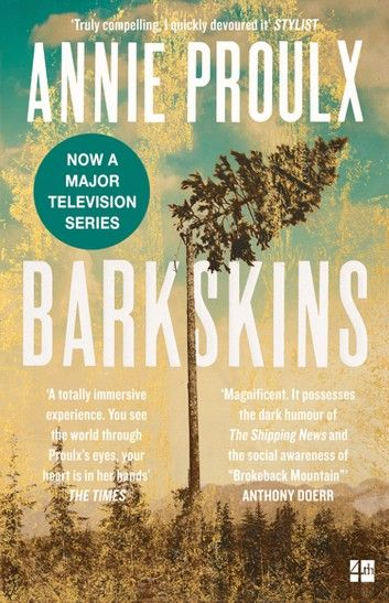 Buy Barkskins: Longlisted for the Baileys Women's Prize for Fiction 2017 by  Annie Proulx and Read this Book on Kobo's Free Apps. Discover Kobo's Vast Collection of Ebooks and Audiobooks Today - Over 4 Million Titles!