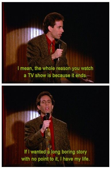 This Show Has Taught Me So Much Seinfeld Funny Seinfeld Quotes Tv Funny