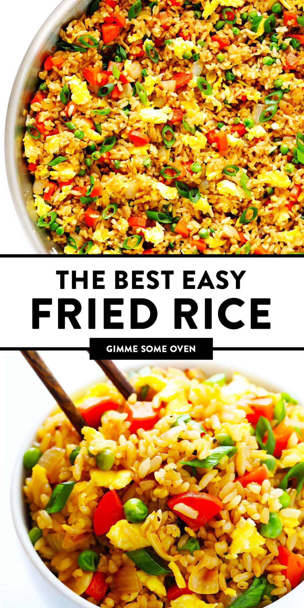 The Best Fried Rice Gimme Some Oven Recipe In 2021 Homemade Fried Rice Recipes Fried Rice
