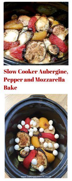 Slow Cooker Aubergine, Pepper and Mozzarella Bake - BakingQueen74
