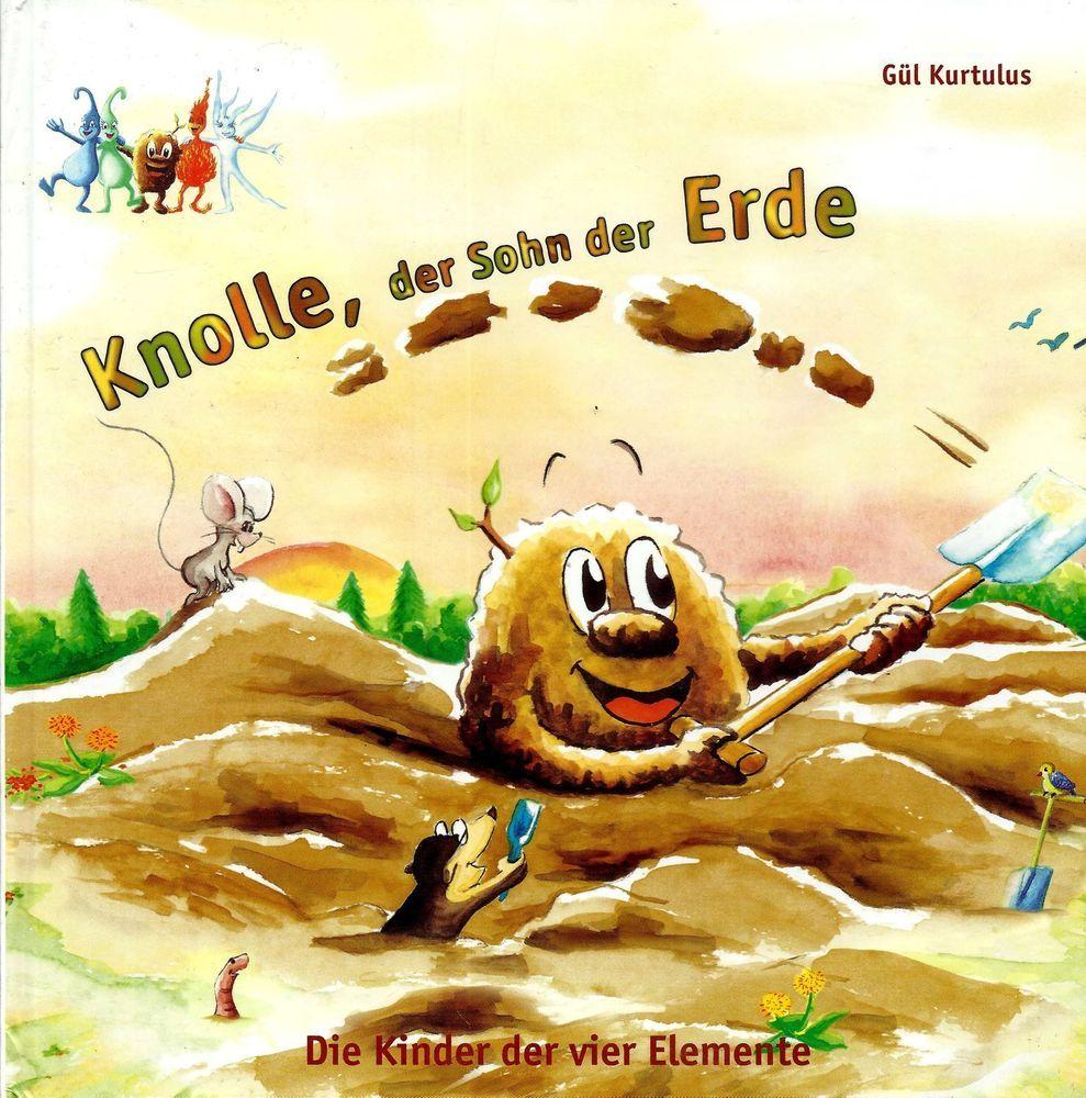 Knolle Der Sohn Der Erde Die Kinder Der Vier Elemente Gul Kurtulus 2001 Ebay Kinder Bucher Fur Kinder Kinderbucher