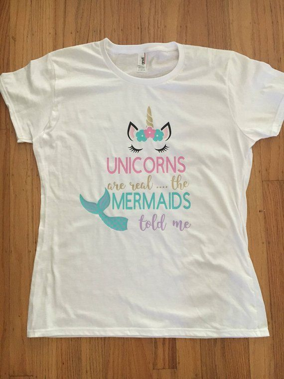 Do You Love Unicorns And Mermaids Now Can Have Both This Shirt Is Made With Heat Transfer Vinyl That Pressed A Commercial Grade Press