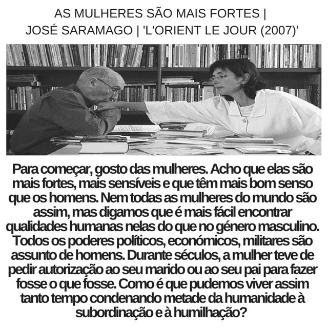 José Saramago   As Mulheres são as mais fortes