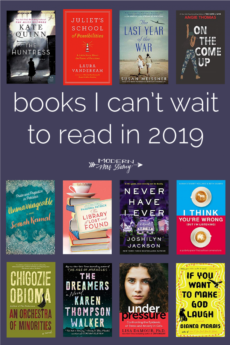 23 Books I Can T Wait To Read In 2019 Modern Mrs Darcy Books Book Club Books Books To Read