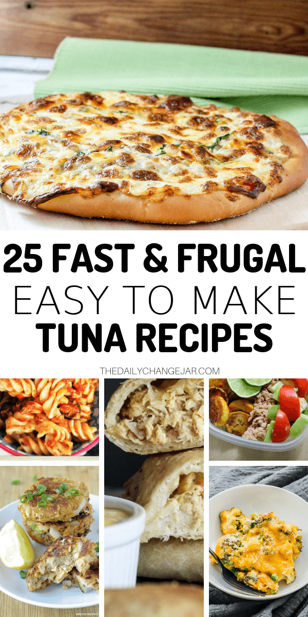 25 Cheap And Easy Recipes Using Canned Tuna The Daily Change Jar Recipe Using Canned Tuna Canned Tuna Recipes Can Tuna Recipes Healthy