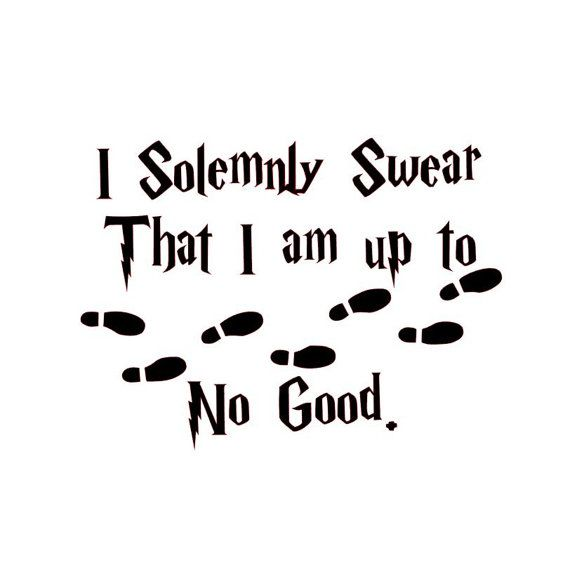I Solemnly Swear That I am up to No Good. Vinyl Decal ~ Wall Decor ~ Harry  Potter Marauders Ma… | Harry potter stencils, Harry potter stickers, Harry  potter tattoos