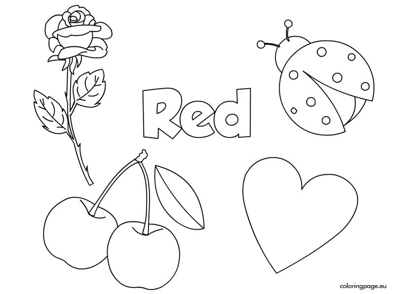 Red Coloring Page Color Worksheets For Preschool Color Activities Color Red Activities