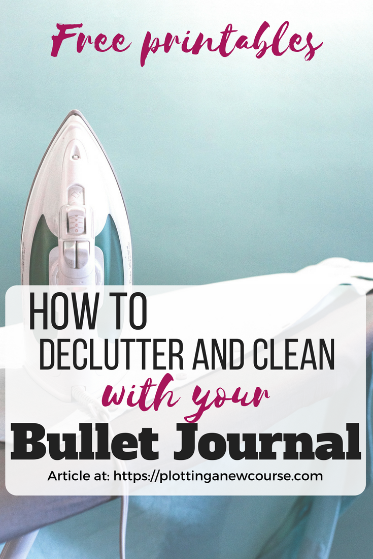 How To Use Your Bullet Journal To Declutter And Clean House