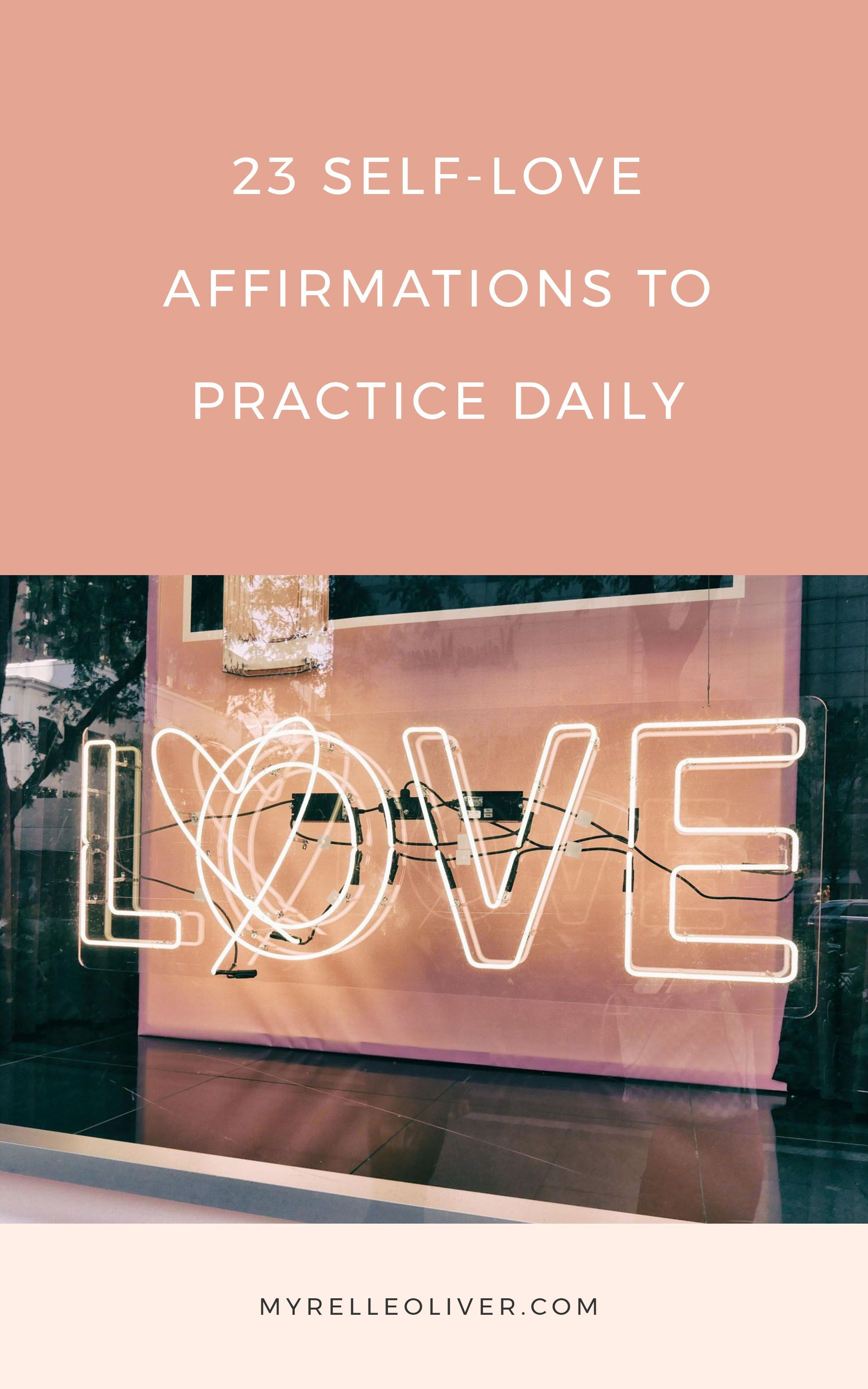 23 Self Love Affirmations To Practice Daily With Images