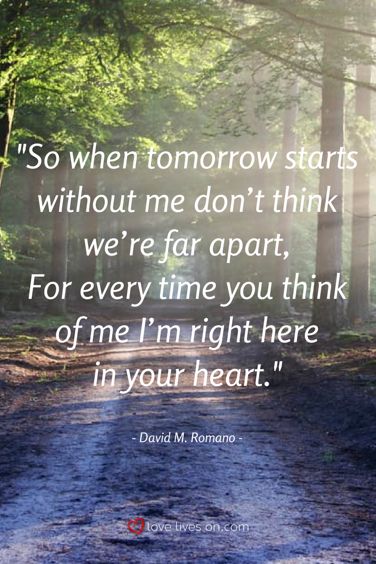 "Death Of A Loved One Quotes This Beautiful Funeral Quote From The Funeral Poem ""when Tomorrow"