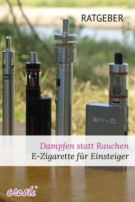 E-Zigarette für Einsteiger: dampfen statt rauchen › crosli