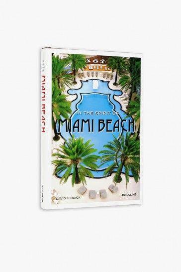 Assouline / In The Spirit Of Miami Beach / Books - Superette
