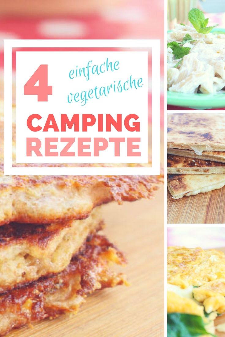 Photo of Camping recipes: quick and tasty dinner for young and old campers