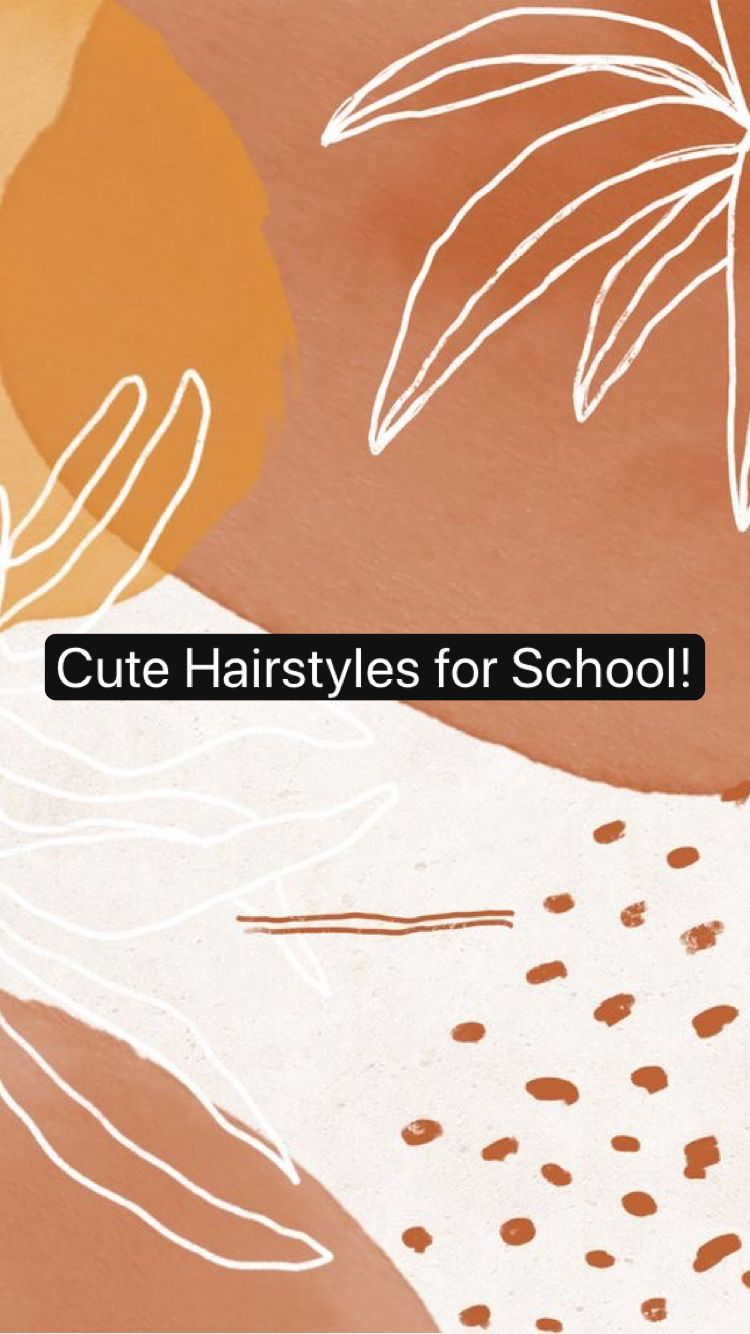 Cute Hairstyles for School!