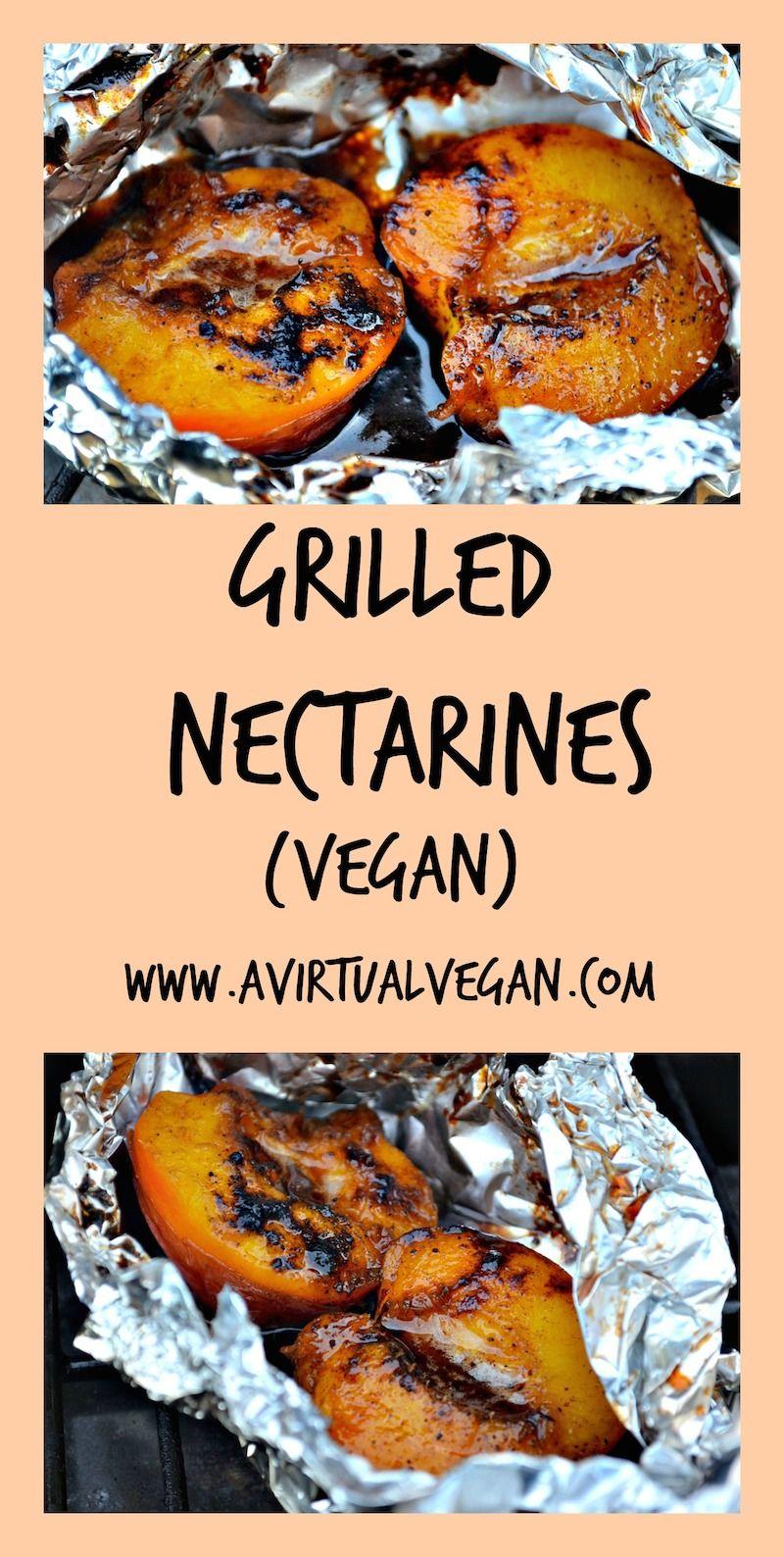 Grilled Nectarines Recipe Food recipes, Vegan grilling