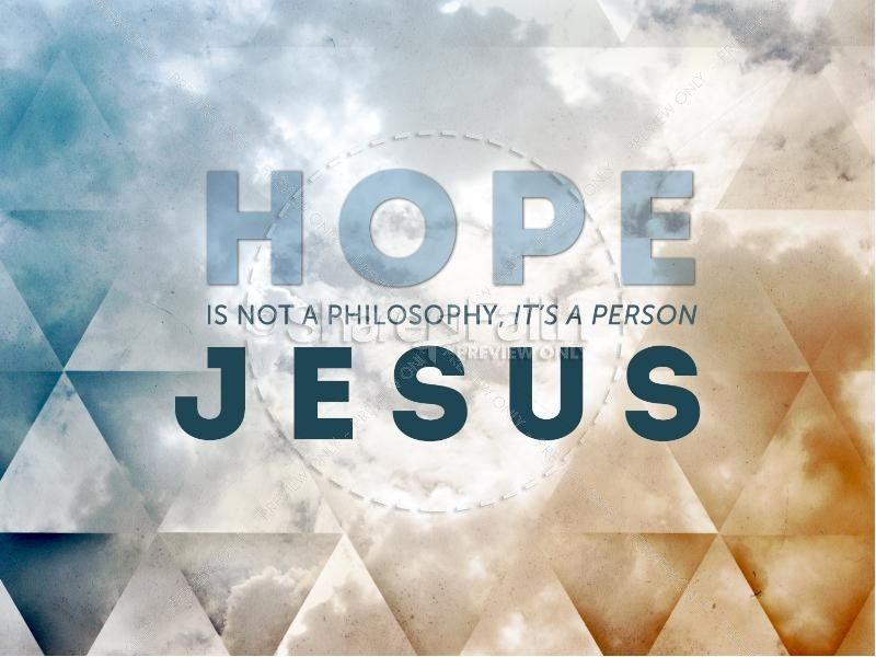 Hope Is The Person Jesus Christ Sermon PowerPoint | slide 1