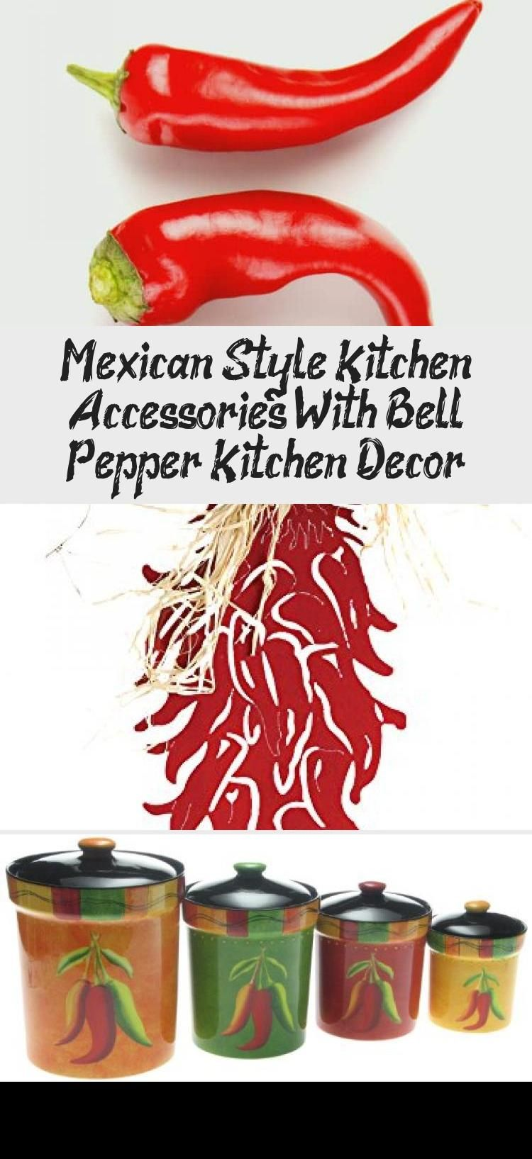 Mexican Style Kitchen Accessories With Bell Pepper Kitchen Decor Kitchen Mexican Style Kitchens Kitchen Styling Kitchen Accessories
