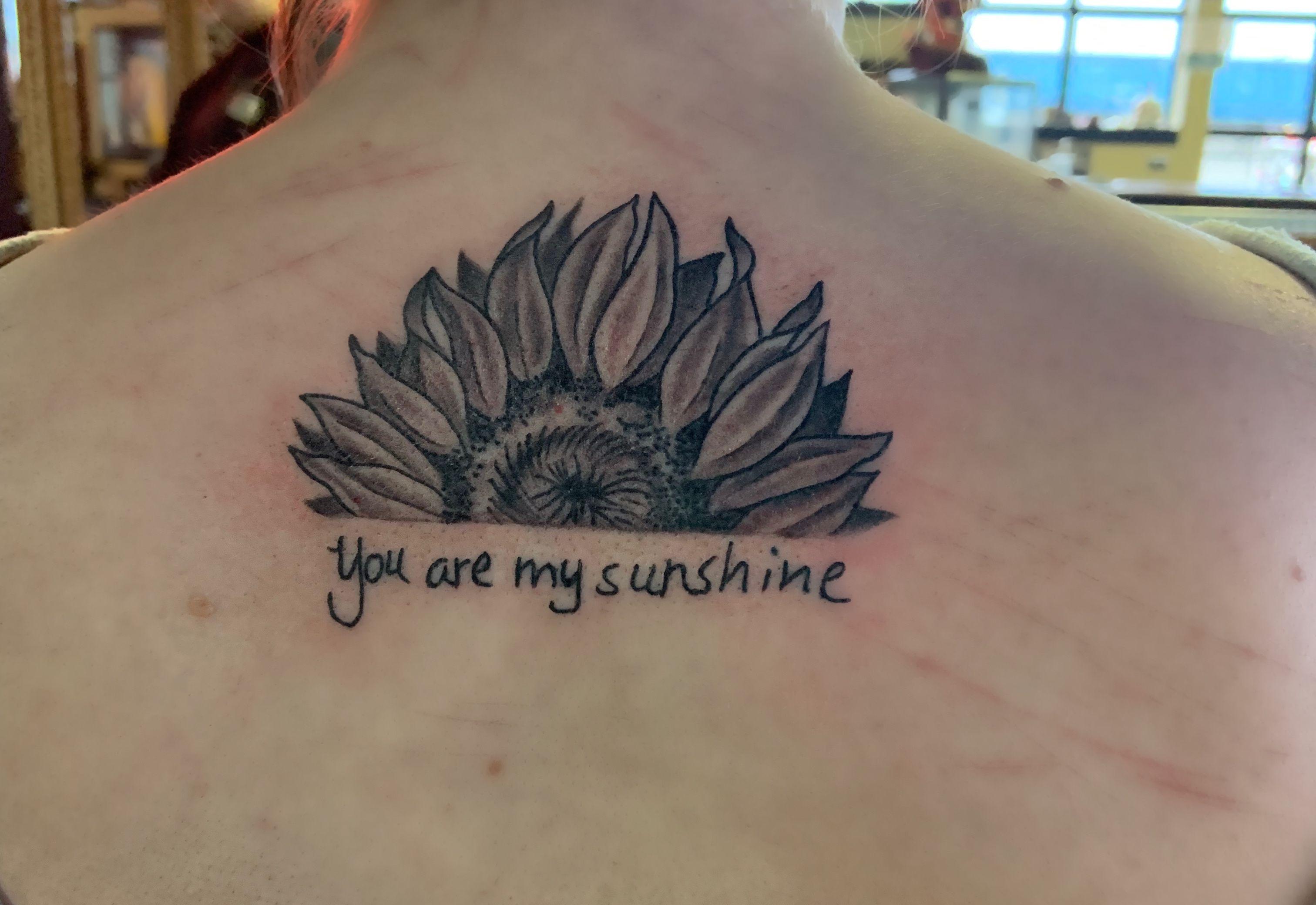 You Are My Sunshine Tattoo Sunshine Tattoo Tattoos For Daughters Sunshine Tattoo Small