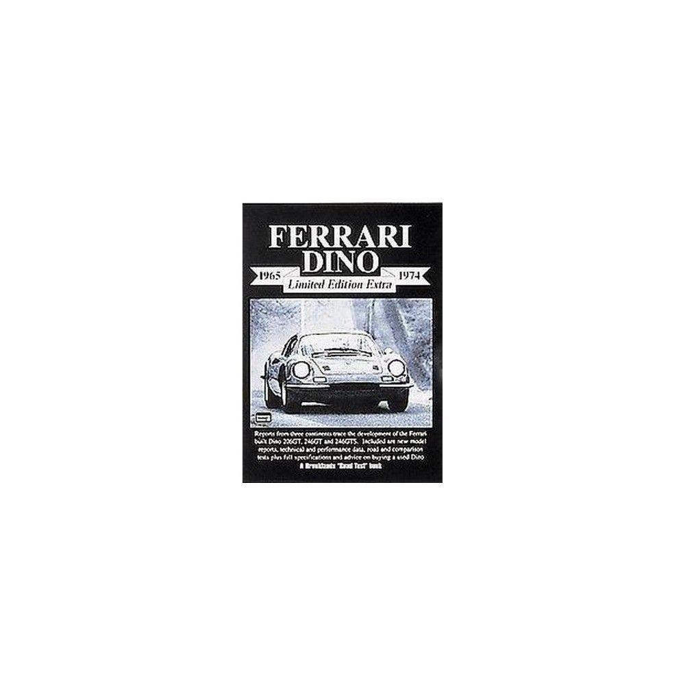 Ferrari Dino Limited Edition Extra 1965- ( Brooklands Road Test Limited Edition Extra S.) (Paperback)