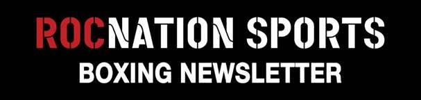 Roc Nation Boxing Announces Initial 2019 Matches For Rising Stars Darmani Rock Tramaine Williams And Junior Younan Real Combat Media Tough Knockout National