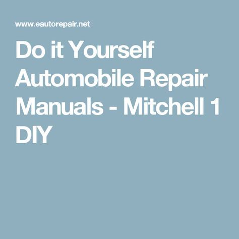 Do it yourself automobile repair manuals mitchell 1 diy tap the do it yourself automobile repair manuals mitchell 1 diy tap the link now for solutioingenieria