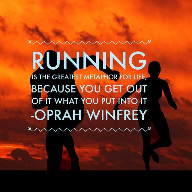 Running is the greatest metaphor for life, because you get out of it what you put into it. - Oprah Winfrey #running #runningaddict #runningislife #runningmotivation #runningquotes #runningforbeginners #fitness #weightloss #health #healthylifestyle #noexcuses #keeppushing #strong #transformation #goals #journey #10k #5k #justdoit #endurance #healthy #healthyliving #Padgram
