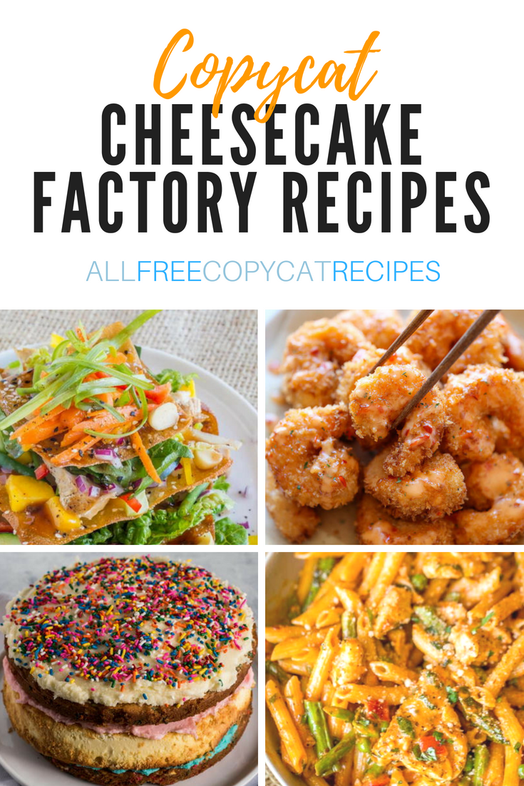 25 Best Copycat Cheesecake Factory Recipes #cheesecakefactoryrecipes