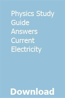 Physics Study Guide Answers Current Electricity | Study ...