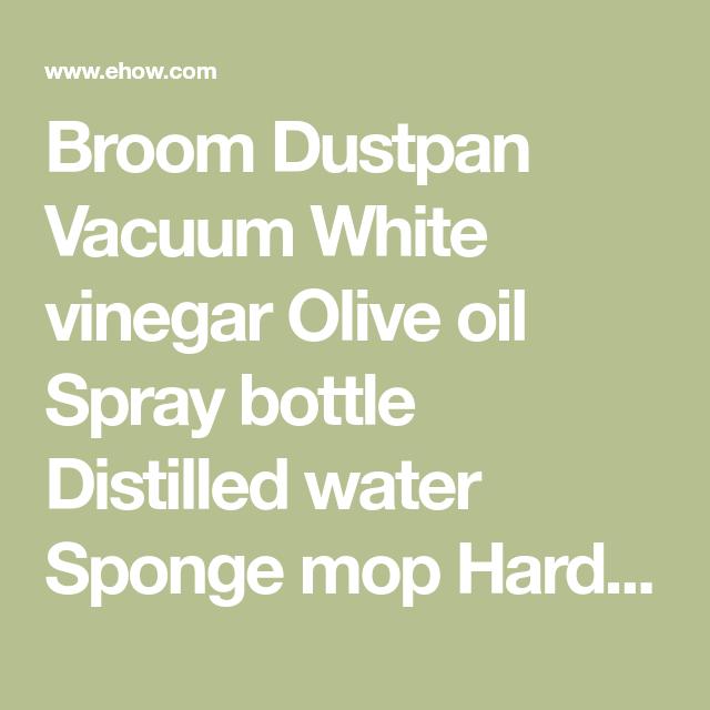 Vinegar Mixture For Cleaning Floors