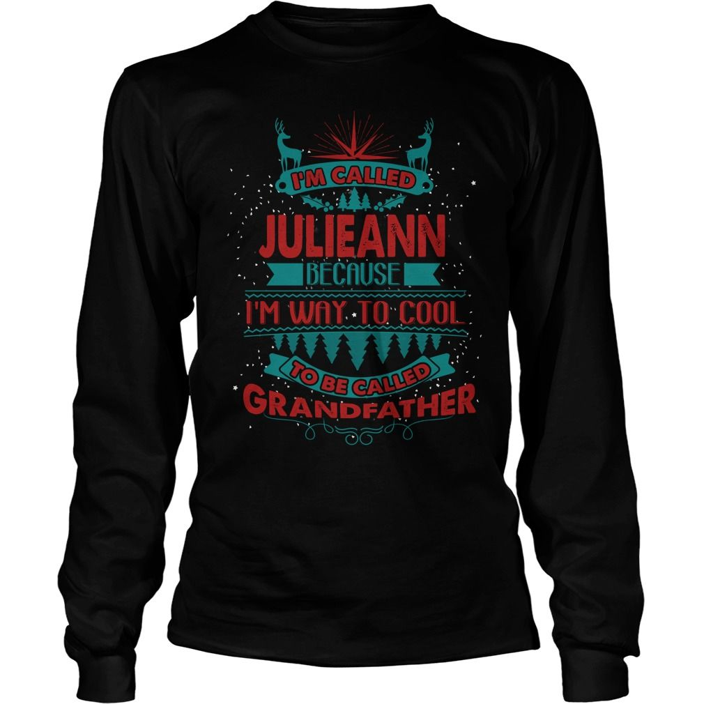 If you are a JULIEANN, then this shirt is for you! Whether you were born into it, or were lucky enough to marry in, show your pride by getting this shirt today. Makes a perfect gift! #gift #ideas #Popular #Everything #Videos #Shop #Animals #pets #Architecture #Art #Cars #motorcycles #Celebrities #DIY #crafts #Design #Education #Entertainment #Food #drink #Gardening #Geek #Hair #beauty #Health #fitness #History #Holidays #events #Home decor #Humor #Illustrations #posters #Kids #parenting #Men…