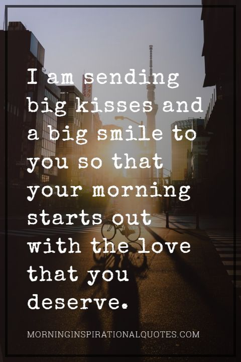 Sweet & Cute Good Morning Text For Him With Images