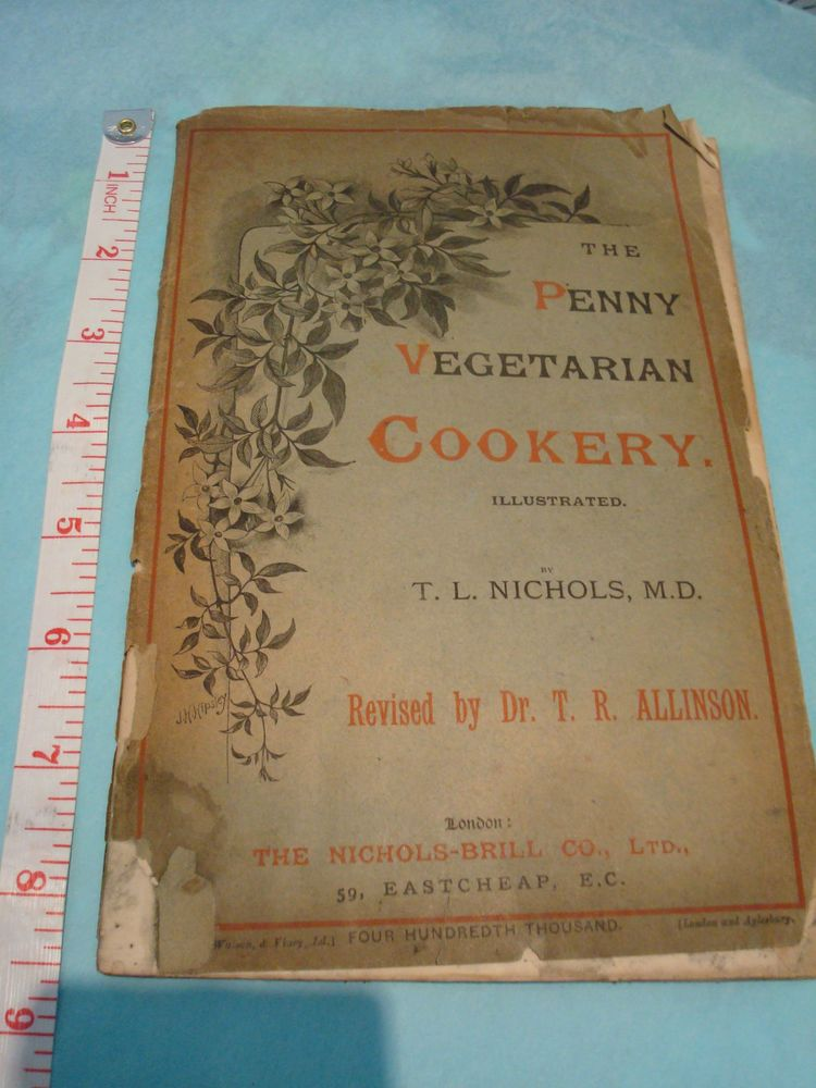 VINTAGE Rare 1800s BOOK - THE PENNY VEGETARIAN ILLUSTRATED