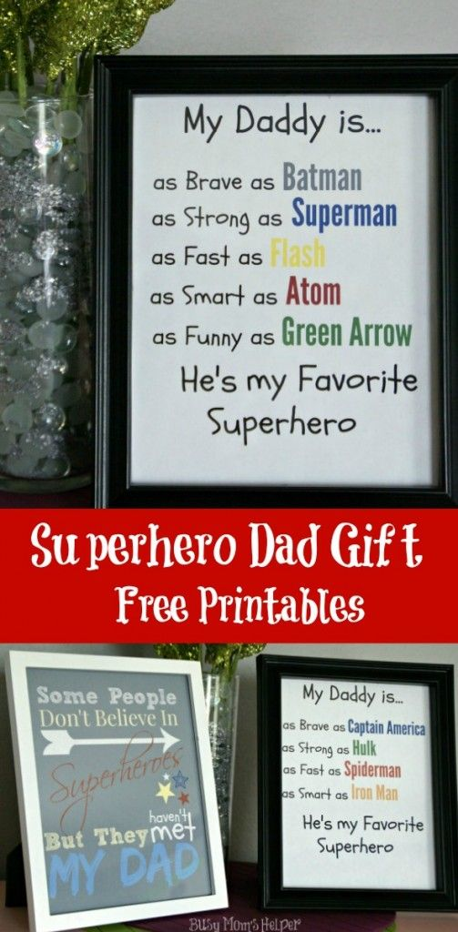 Superhero Dad Gift Free Printables Busy Mom S Helper Gifts For Dad Fathers Day Crafts Dad Day