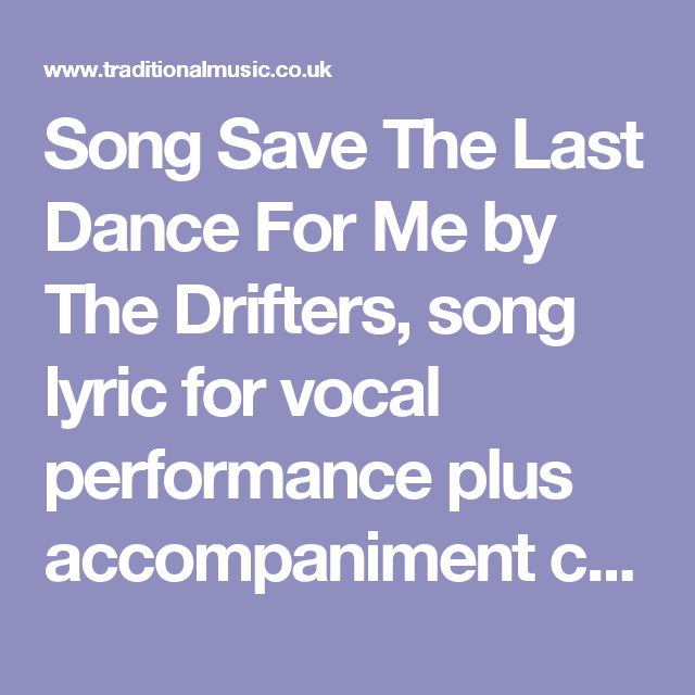 Song Save The Last Dance For Me by The Drifters, song lyric for ...
