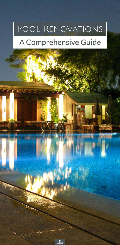 Pool Renovations A Comprehensive Guide Pool Landscape Design Pool Landscaping Pool Remodel