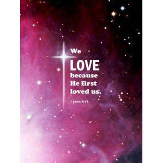 "#1John4:19  #BibleQuotes  #BibleVerses #Scripture  #BibleWisdom  ""We love because he first loved us."""