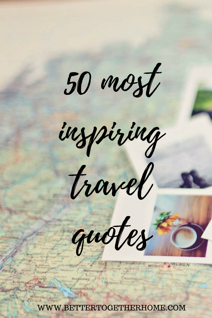 50 most inspiring travel quotes