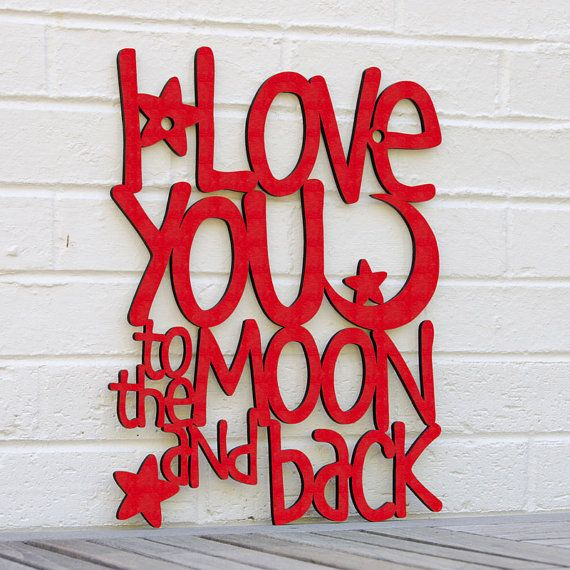 I Love You To The Moon And Back Guess How Much I By