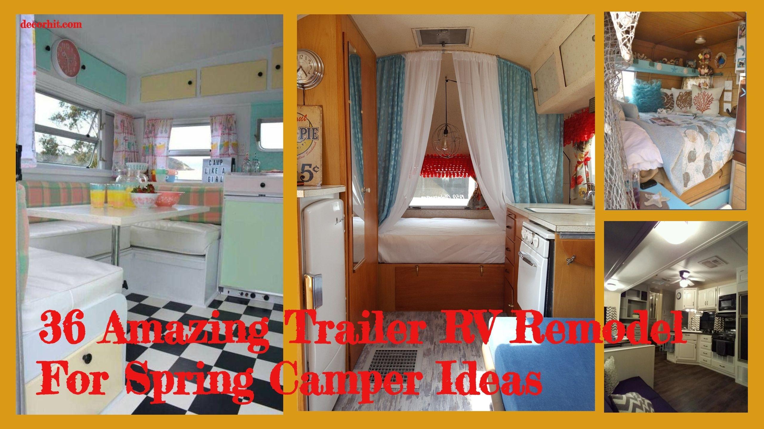 36 Amazing Trailer Rv Remodel For Spring Camper Ideas Remodeled Campers Camper Camper Interior