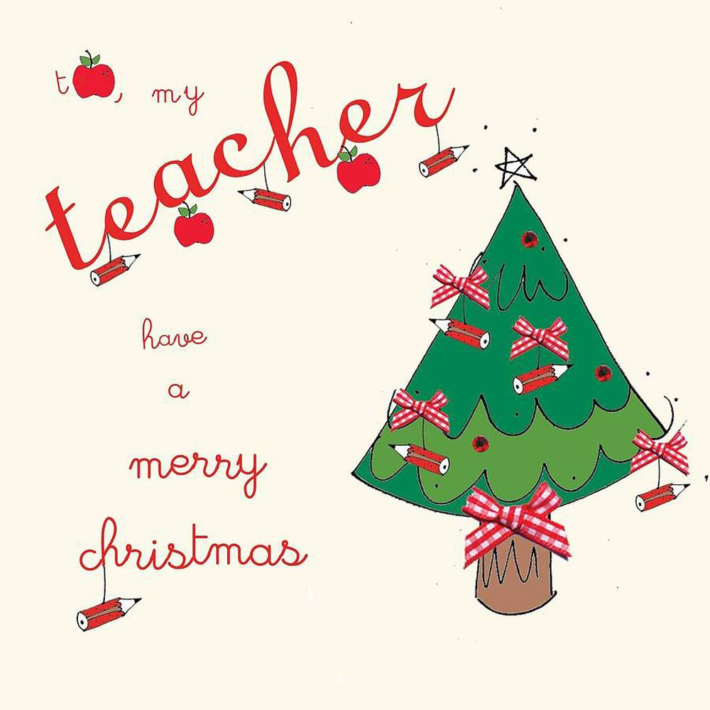 25 Christmas Card For A Teacher To Wish Merry Christmas Some Events Christmas Card Sayings Christmas Card Messages Merry Christmas Card Messages