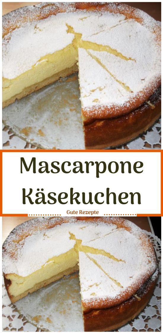 Mascarpone Käsekuchen - Gute Rezepte