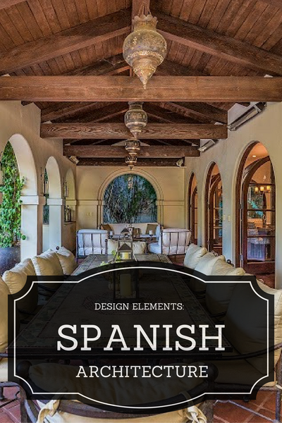 Spanish Style Architectural Elements