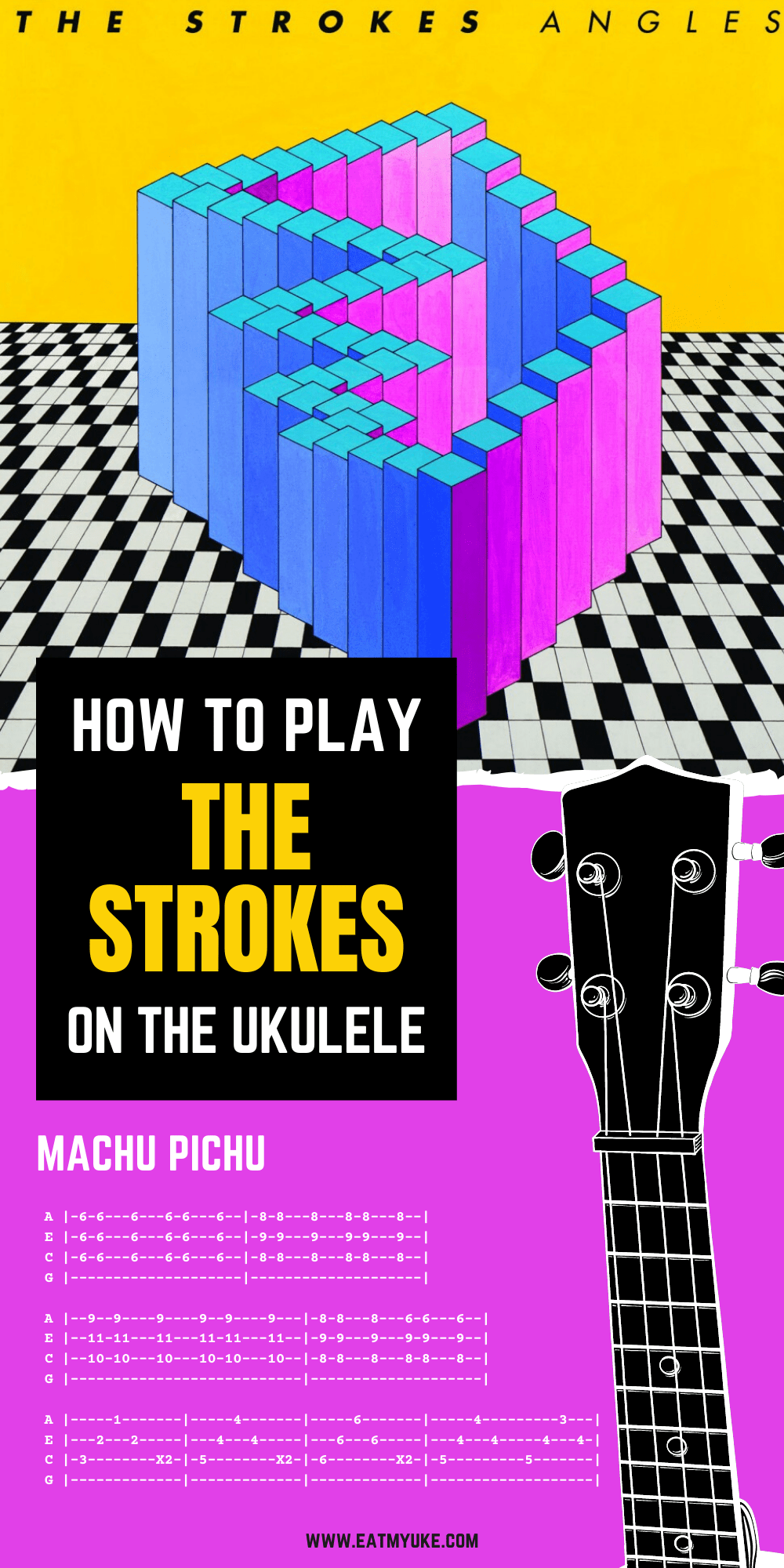 The Strokes Ukulele Tabs Machu Pichu In 2020 Ukulele Tabs Ukulele The Strokes