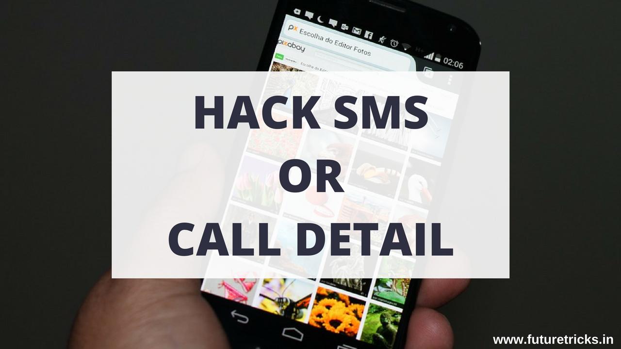 Kisi Ke Phone Ke Messages or Call Detail Hack Kaise Kare