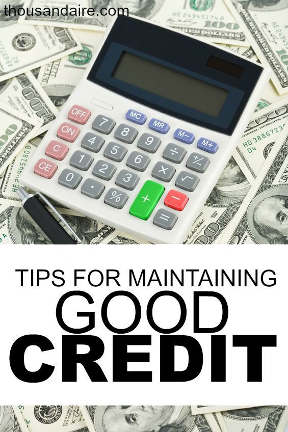 How To Maintain Good Credit The Best Blogs On Pinterest