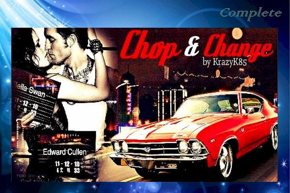 Chop and Change by Krazyk85 (@krazyk85_) ~ Complete | Fan