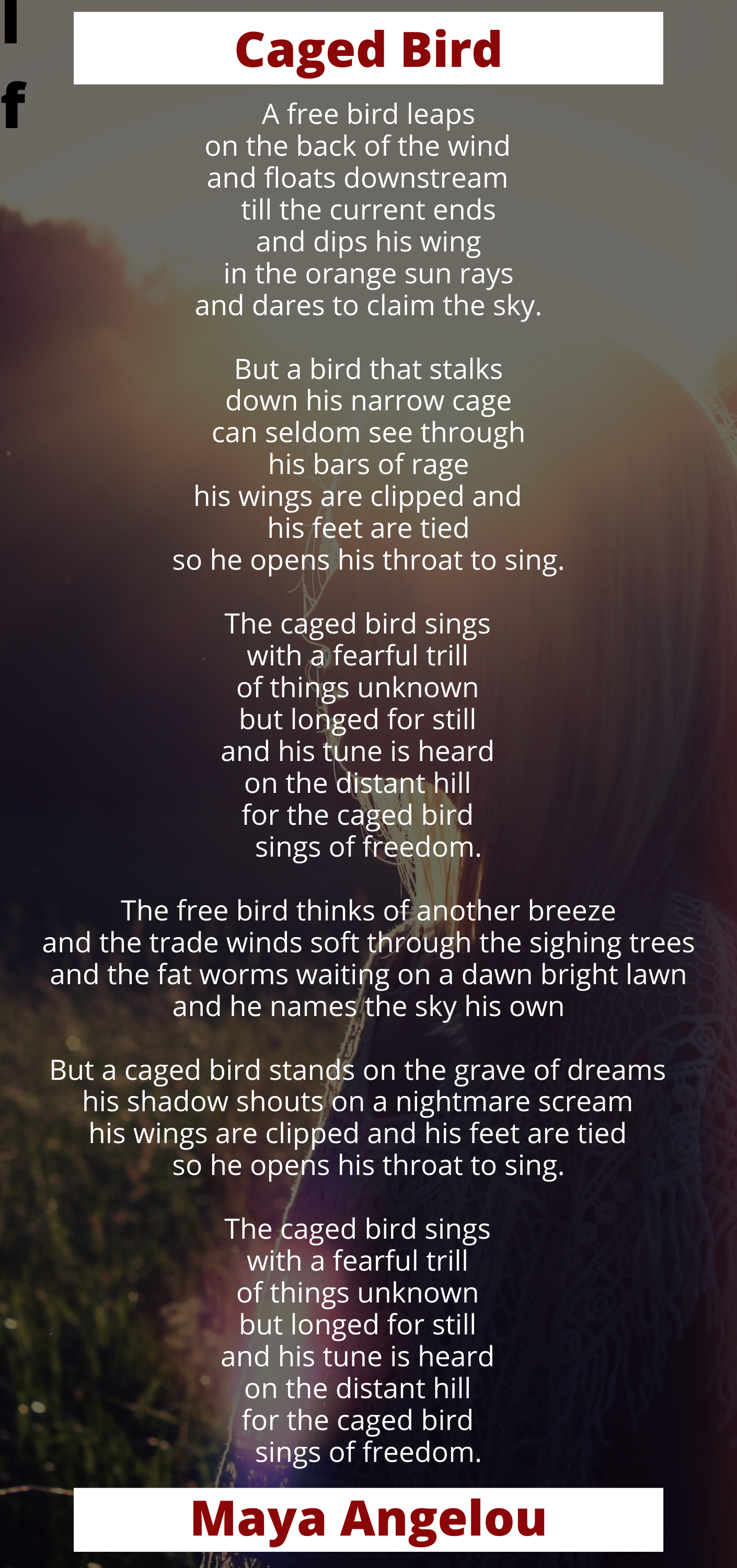 I Know Why The Caged Bird Sings Poem By Maya Angelou In 2020 Quotes For Book Lovers The Caged Bird Sings Singing