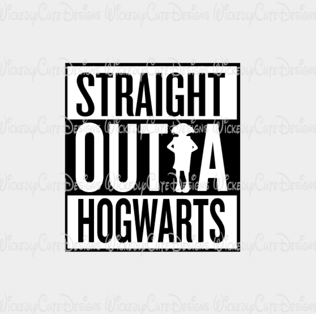 Download Straight Outta Hogwarts SVG, DXF, EPS, PNG, Studio3 ...