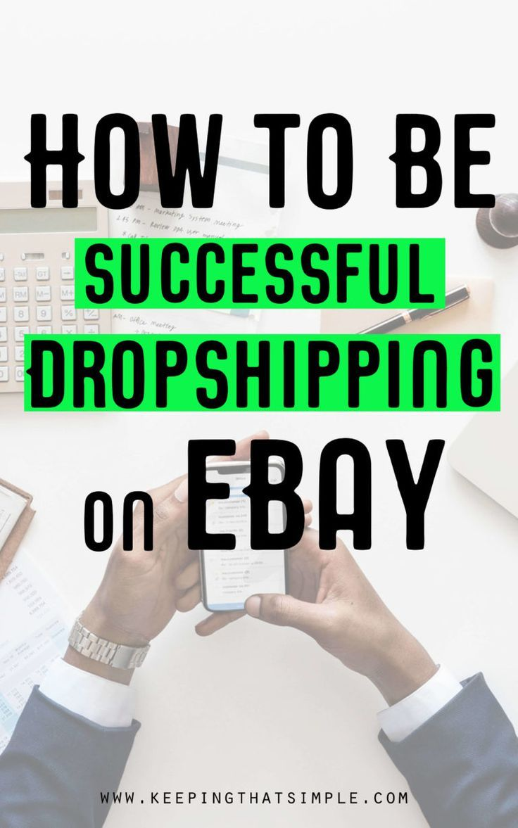 9 Useful Tips on How to Dropship on eBay Ebay selling