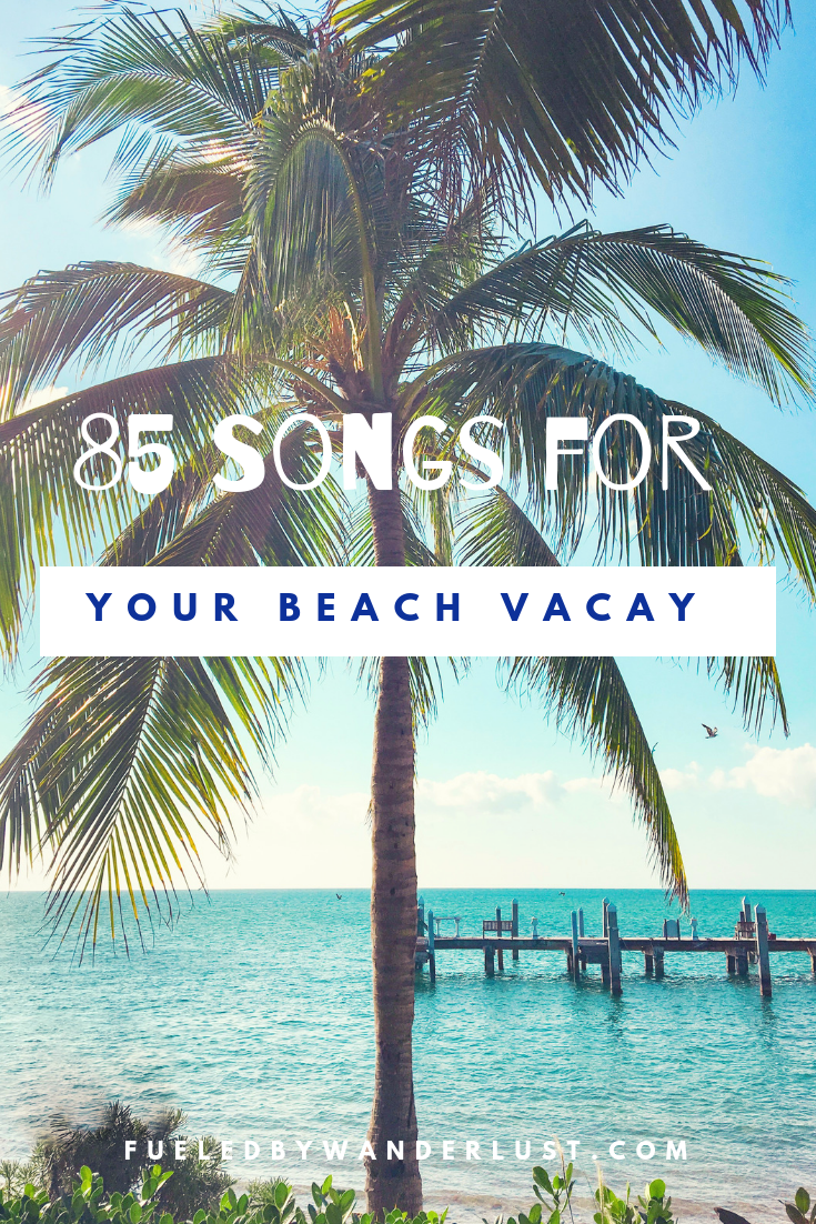 All The Fun And Relaxing Tunes You Need For Your Beach